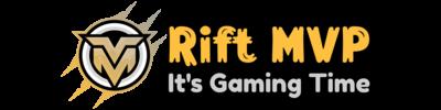 Rift Mvp – It's Gaming Time